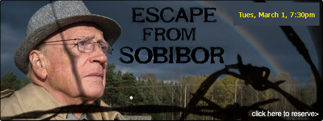 Escape from Sobibor - CLICK HERE TO RSVP